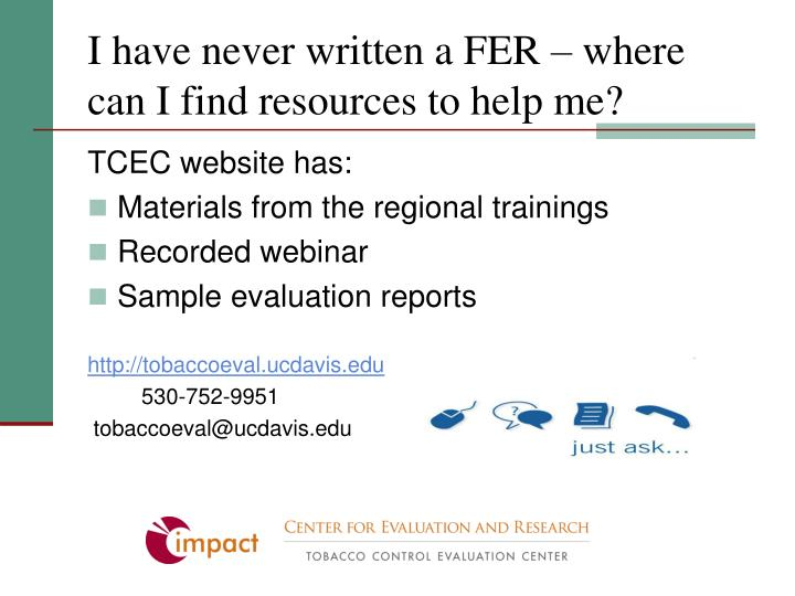I have never written a FER – where can I find resources to help me?
