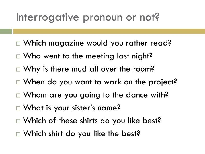 Interrogative pronoun or not?