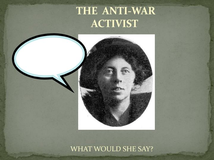 THE  ANTI-WAR ACTIVIST