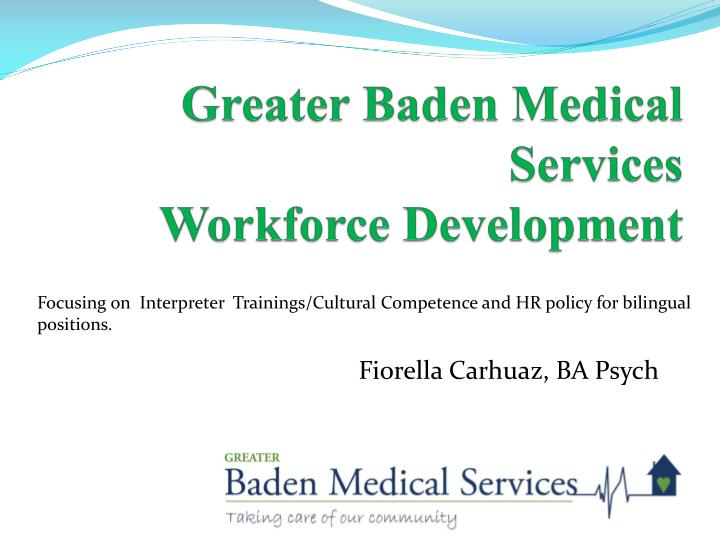 Greater baden medical services workforce development