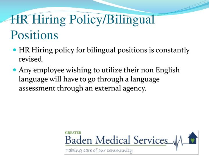 HR Hiring Policy/Bilingual Positions