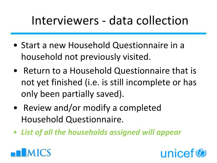 Interviewers - data collection