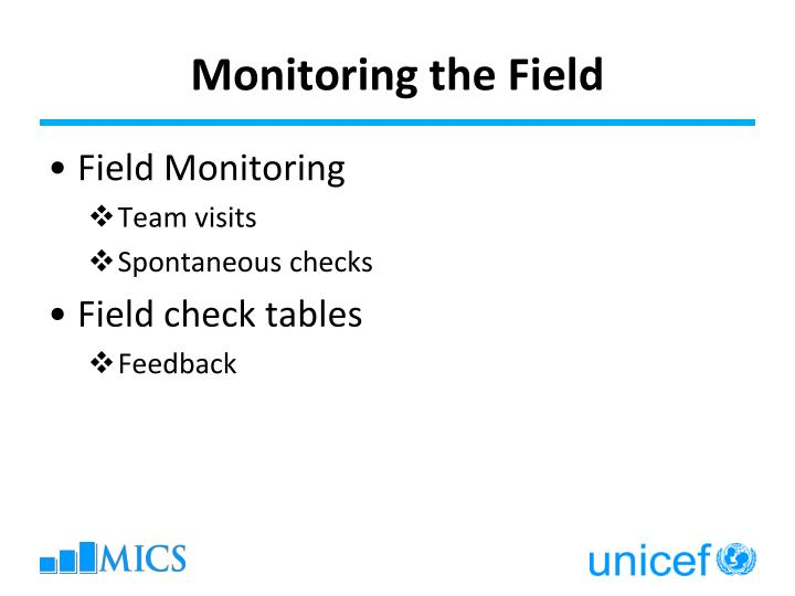 Monitoring the Field