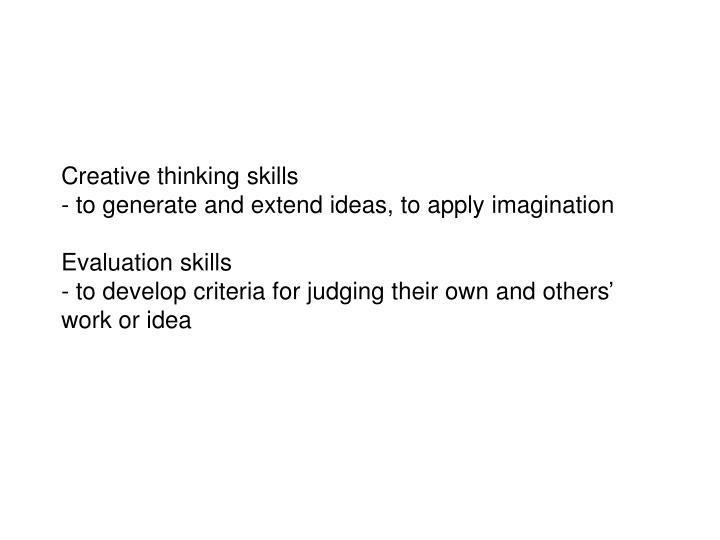 Creative thinking skills