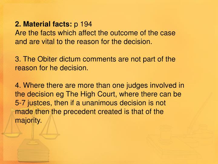 2. Material facts: