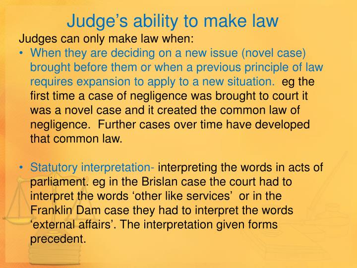 Judge's ability to make law
