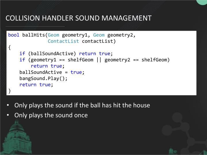 Collision handler sound management