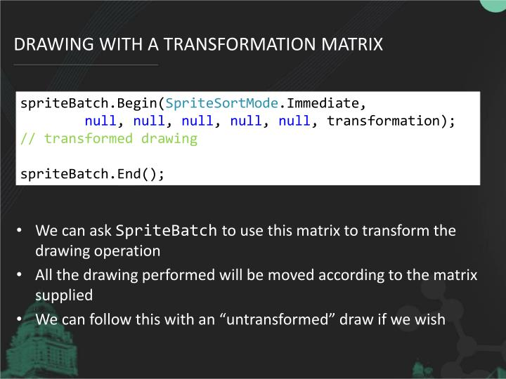 Drawing with a Transformation Matrix