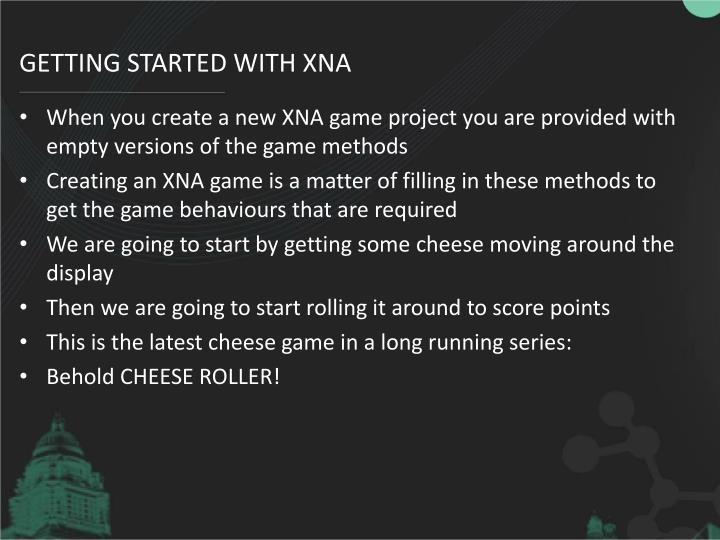 Getting Started with XNA