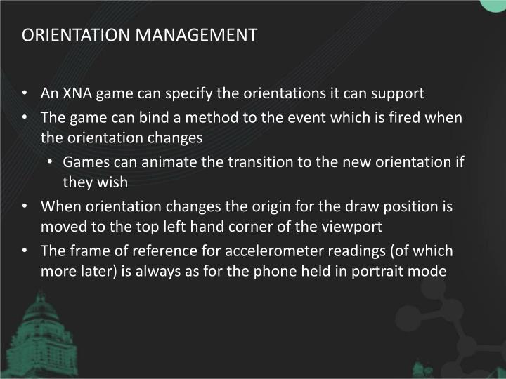 Orientation management