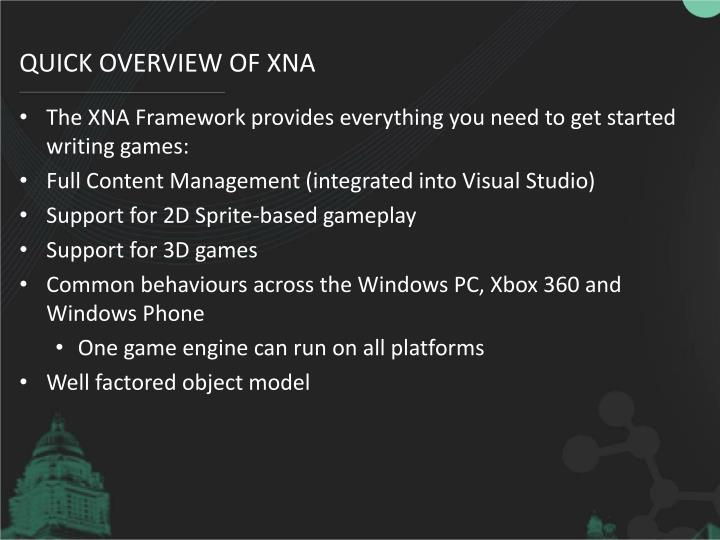 Quick overview of xna
