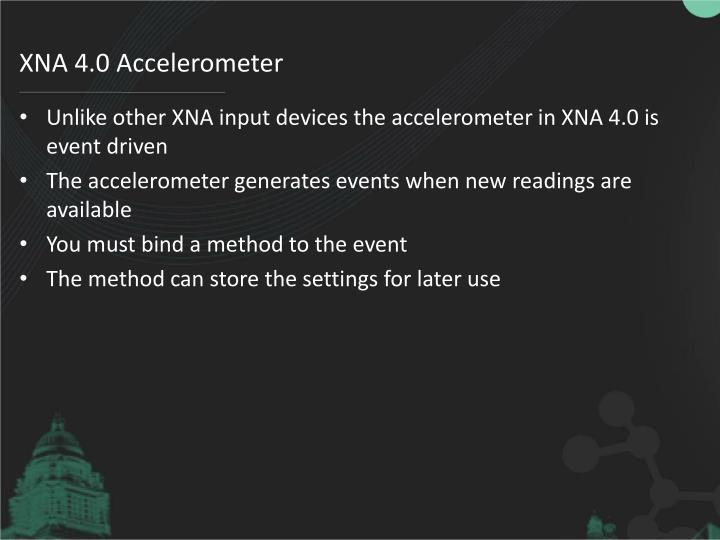 XNA 4.0 Accelerometer