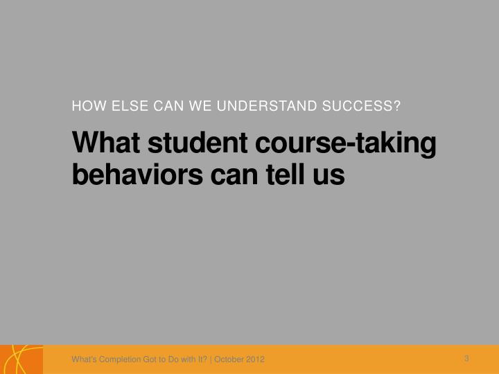 What student course taking behaviors can tell us