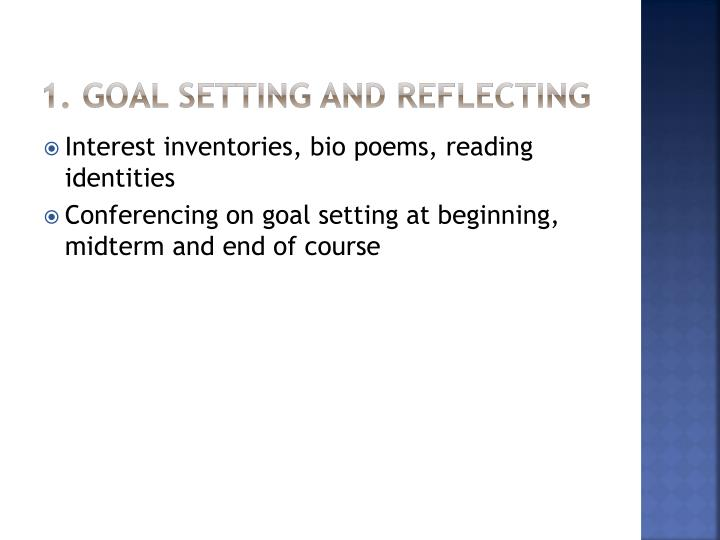 1. Goal Setting and reflecting