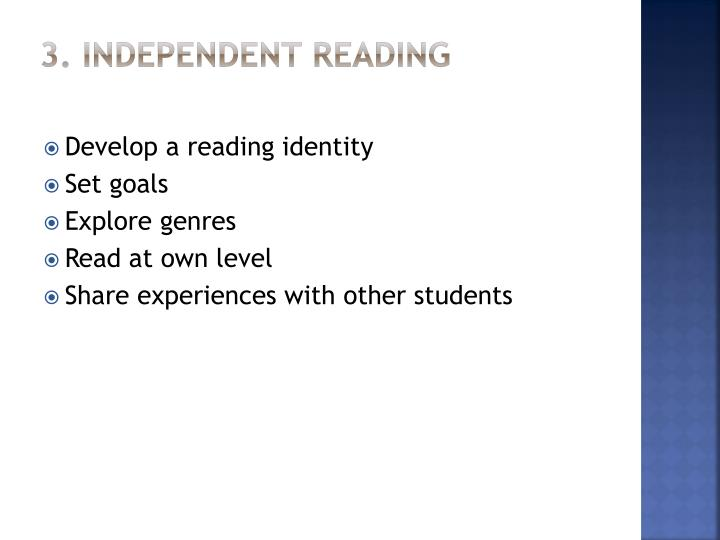 3. Independent Reading