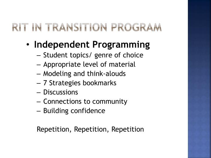 Rit in transition program