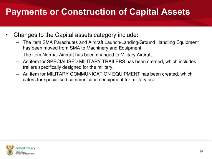 Payments or Construction of Capital Assets