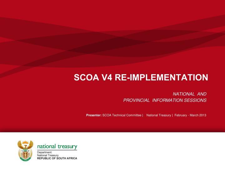 SCOA V4 RE-IMPLEMENTATION
