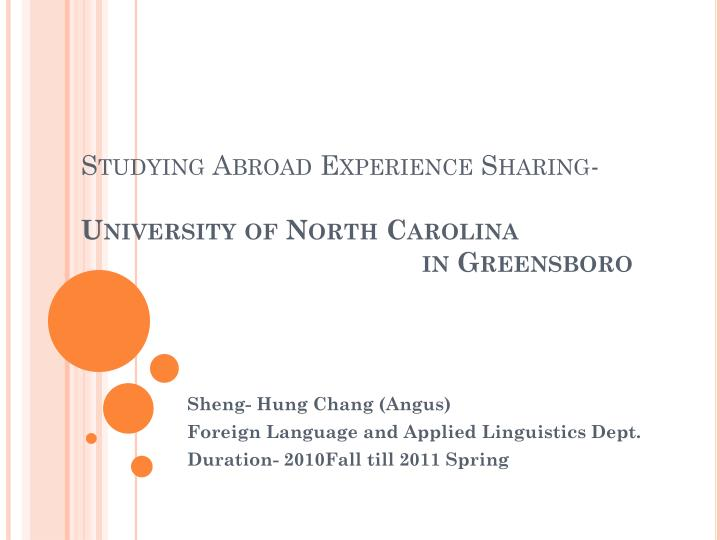 studying abroad experience sharing university of north carolina in greensboro