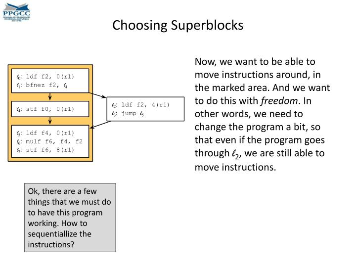 Choosing Superblocks