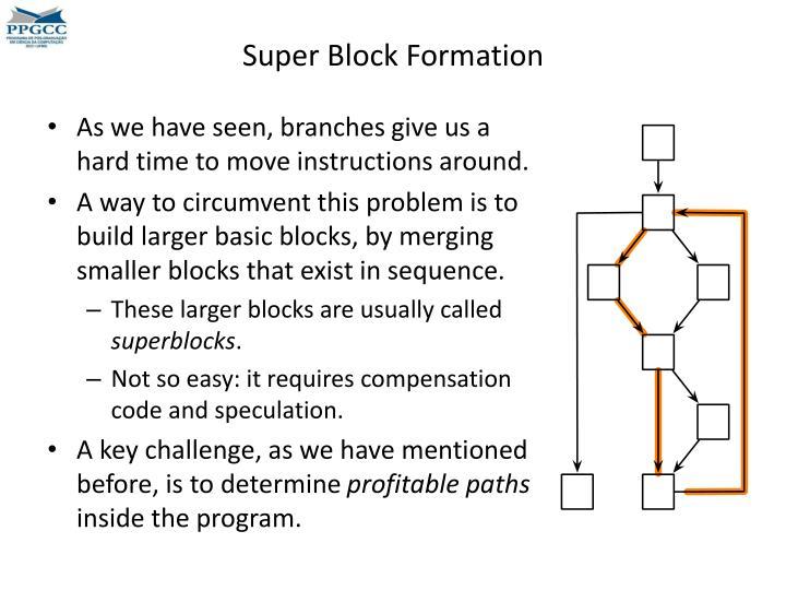 Super Block Formation