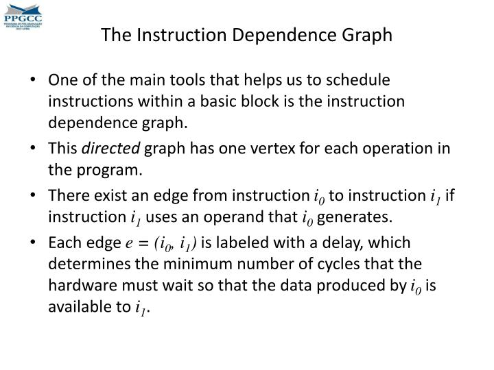 The Instruction Dependence Graph