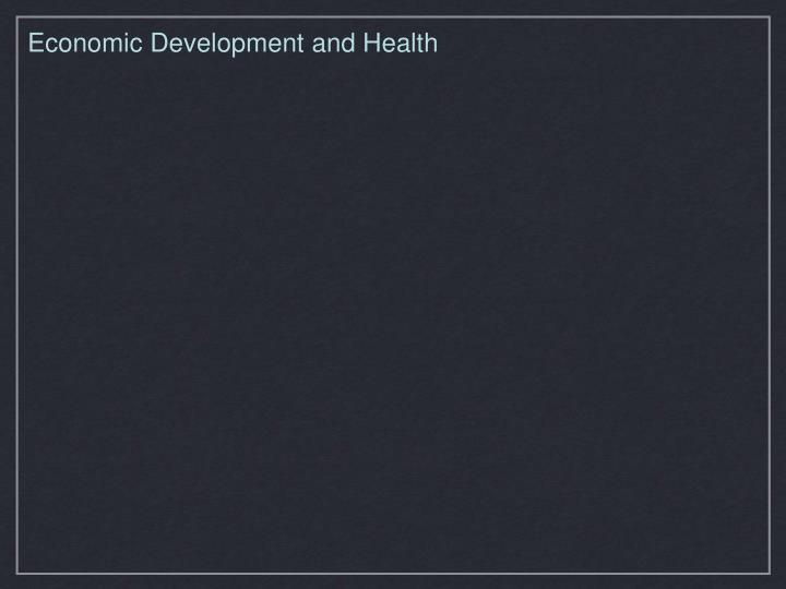 Economic Development and Health