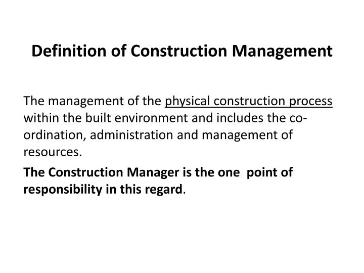 Definition of Construction Management