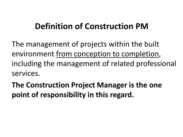 Definition of Construction PM