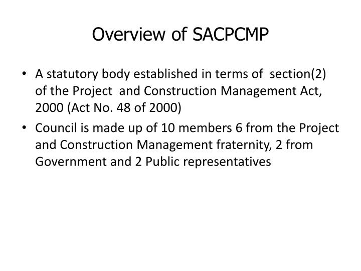 Overview of SACPCMP