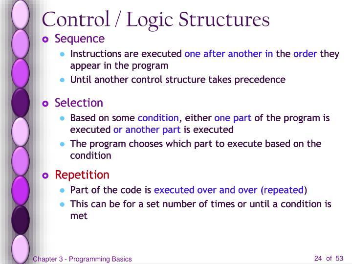 Control / Logic Structures