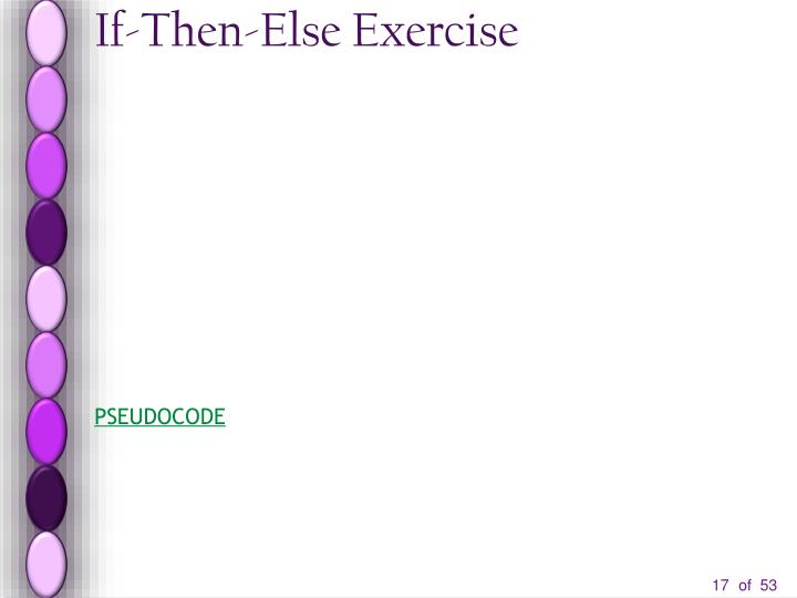 If-Then-Else Exercise