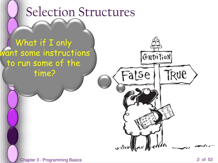 Selection structures