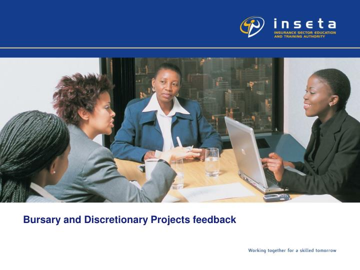 Bursary and discretionary projects feedback