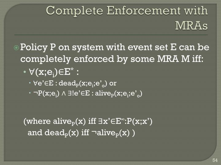 Complete Enforcement with MRAs