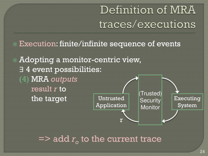 Definition of MRA traces/executions
