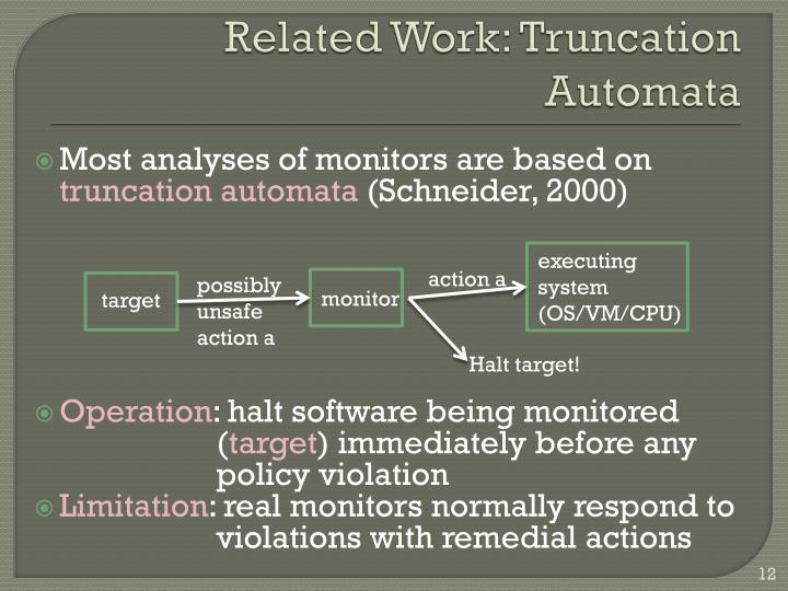 Related Work: Truncation Automata