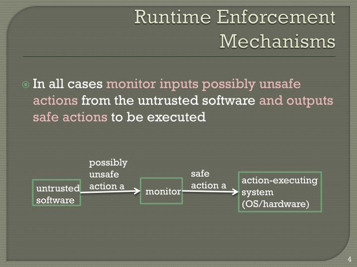 Runtime Enforcement Mechanisms