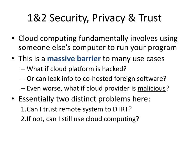 1&2 Security, Privacy & Trust