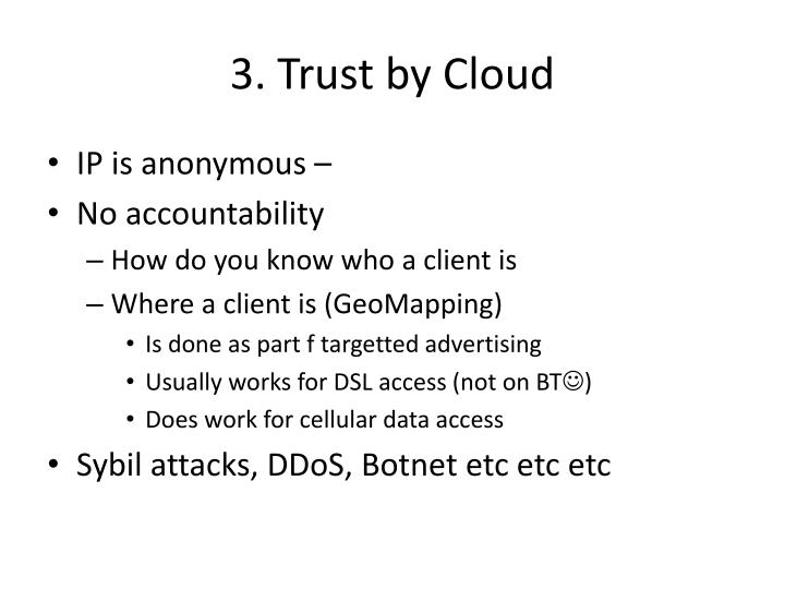 3. Trust by Cloud