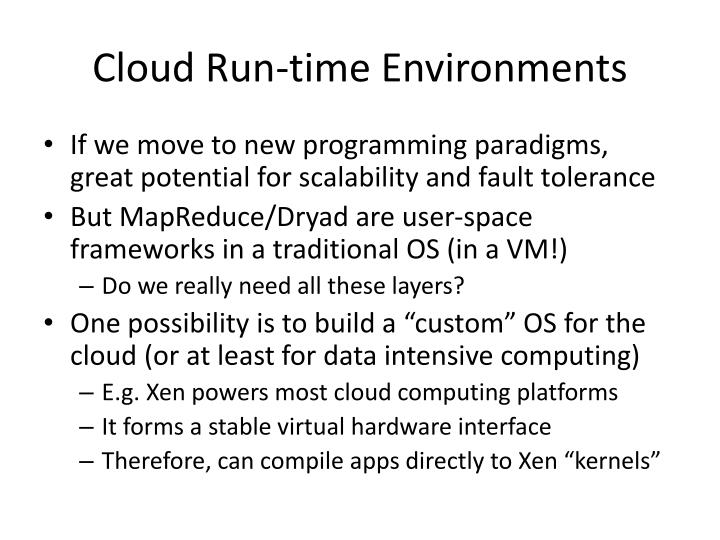 Cloud Run-time Environments