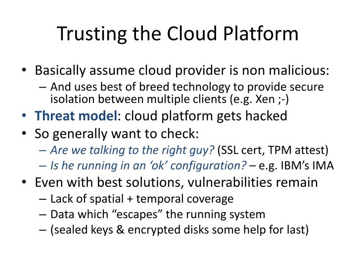 Trusting the Cloud Platform