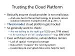 trusting the cloud platform