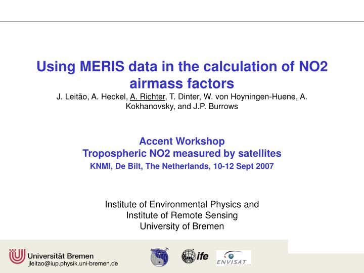 Using MERIS data in the calculation of NO2 airmass factors