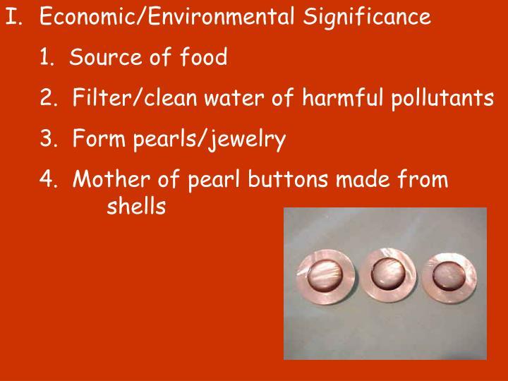 Economic/Environmental Significance