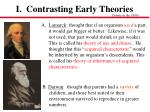 i contrasting early theories