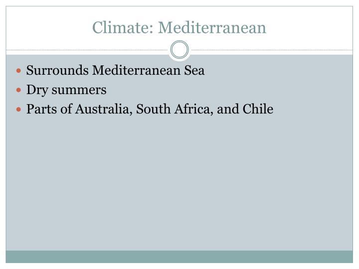 Climate: Mediterranean
