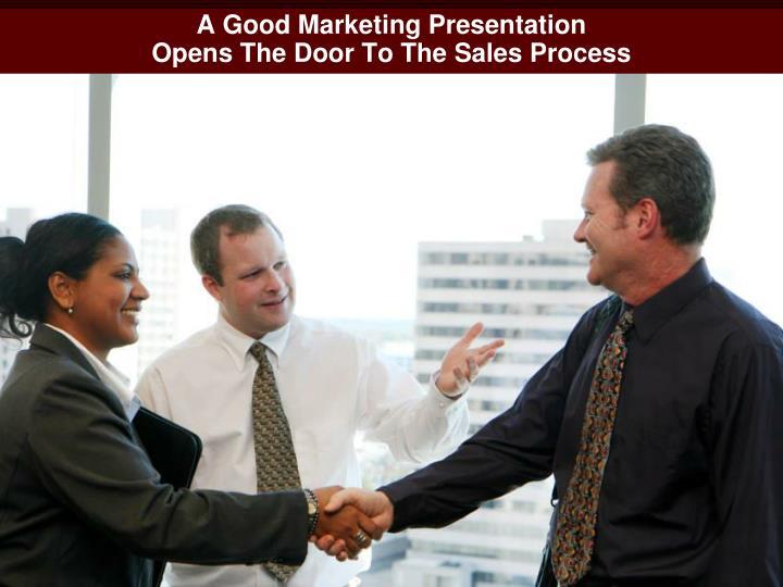 A Good Marketing Presentation