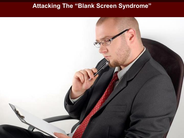 """Attacking The """"Blank Screen Syndrome"""""""