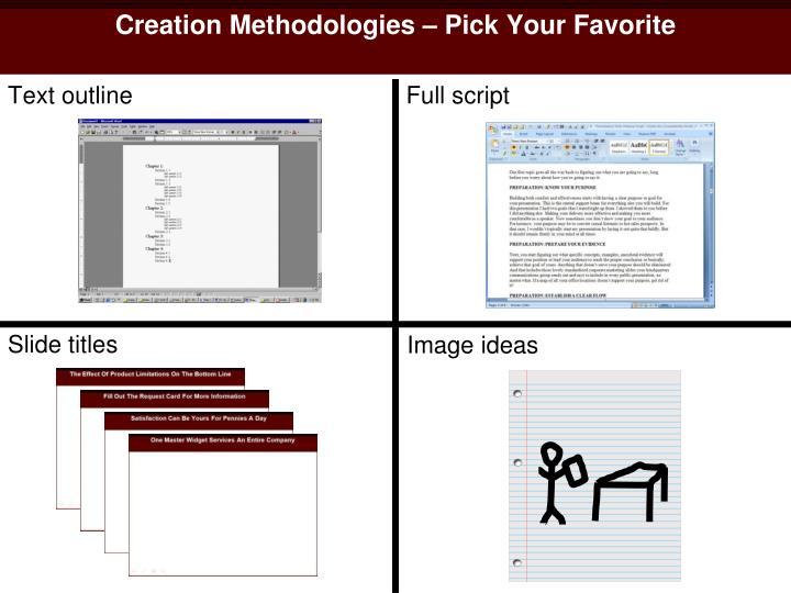 Creation Methodologies – Pick Your Favorite